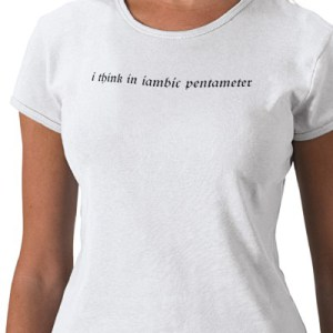 i_think_in_iambic_pentameter_tshirt-p235564231316105459qiuw_400